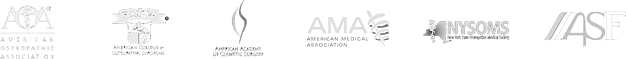 American Osteopathic Association Logo, American College of Osteopathic Surgeries Logo, Aemrican Academy of Cosmetic Surgery Logo, American Medical Association Logo, NYSOMS Logo, AAAASF Logo